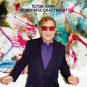 Elton John Wonderful Crazy Night Album Cover