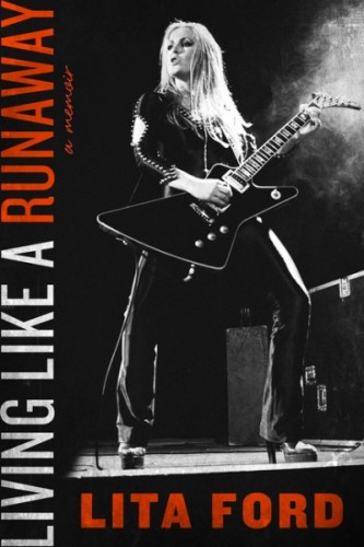 Lita Ford 'Living Like a Runaway' memoir.