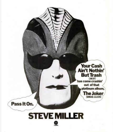 Steve Miller, 'Your Cash Ain't Nothin' But Trash' ('Billboard' magazine, February 16, 1974). Click to enlarge.
