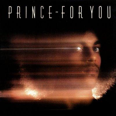 Prince's 'For You' L.P. featuring 'Soft and Wet,' 1978