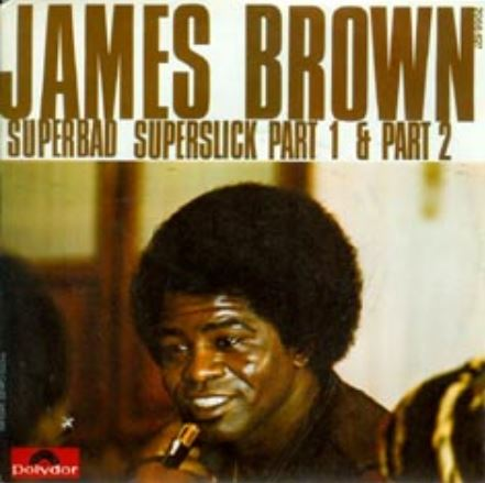 James Brown – 'Superbad, Superslick' (1975)