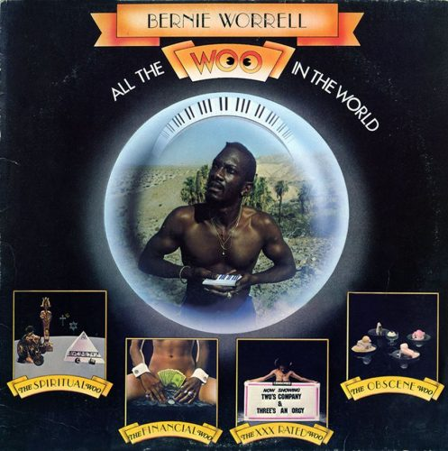 Bernie Worrell's solo album, 'All the Woo in the World,' 1978