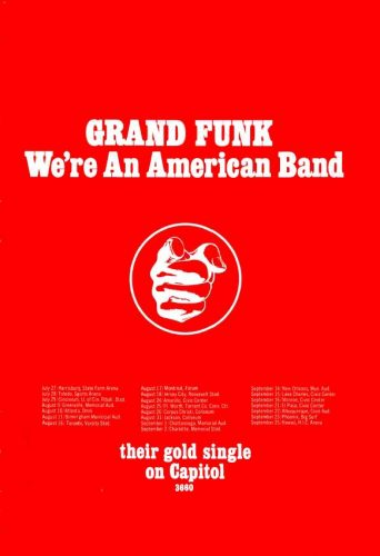 Grand Funk, 'We're An American Band' ('Cashbox' magazine, July 14, 1973). Click to enlarge.