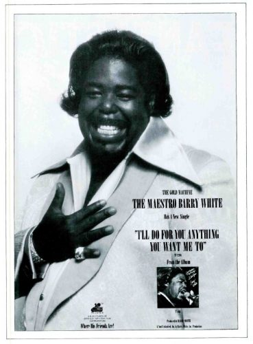 Barry White, 'I'll Do For You Anything You Want Me To' ('Cashbox' magazine, May, 1975). Click to enlarge.