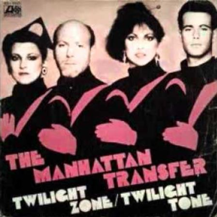 the-manhattan-transfer-twilight-zone-1979