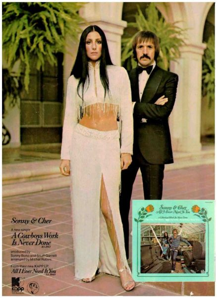 Vintage Ads: Sonny & Cher, 'A Cowboy's Work Is Never Done ...